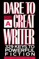 Download Dare to be a great writer