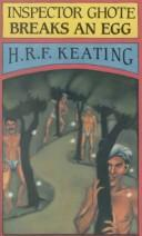 Inspector Ghote breaks an egg by H. R. F. Keating
