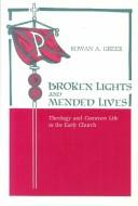 Download Broken lights and mended lives