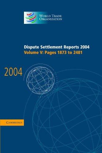 Dispute Settlement Reports 2004 (World Trade Organization Dispute Settlement Reports)