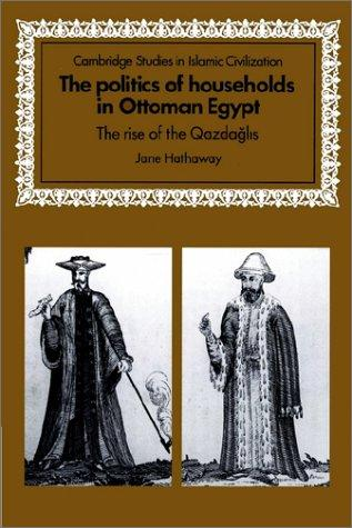 Download The Politics of Households in Ottoman Egypt