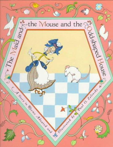 The maid and the mouse and the odd-shaped house