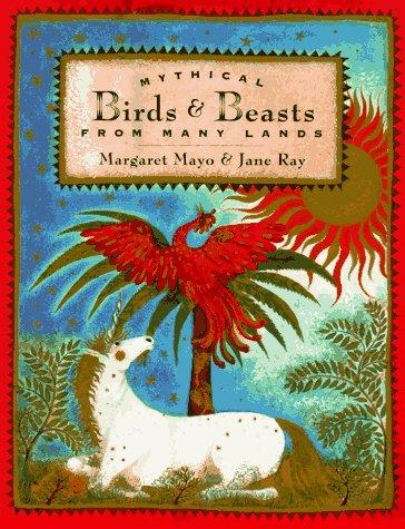 Download Mythical birds & beasts from many lands