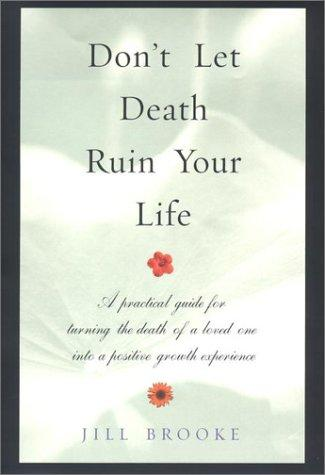 Download Don't Let Death Ruin Your Life