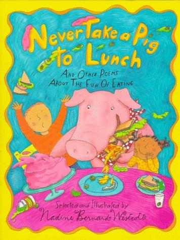 Download Never Take a Pig to Lunch
