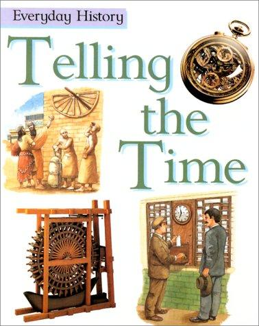 Telling the Time (Everyday History)