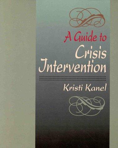 Download A guide to crisis intervention