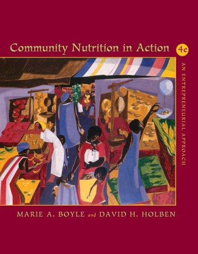 Community nutrition in action by Marie A. Boyle