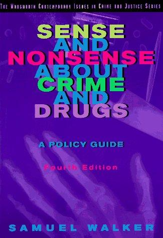 Download Sense and nonsense about crime and drugs