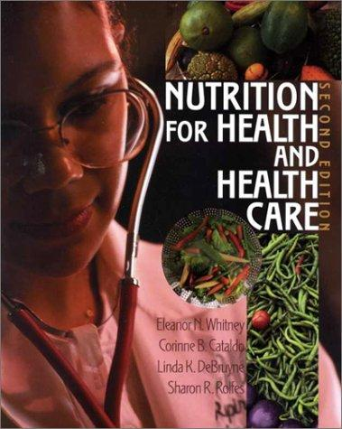 Download Nutrition for Health and Health Care
