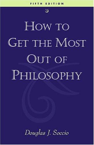 Download How to get the most out of philosophy