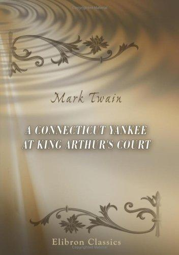 Download A Connecticut Yankee at King Arthur's Court
