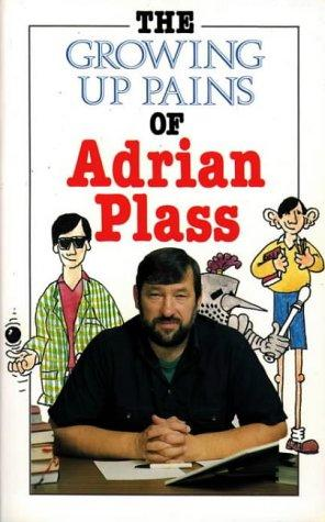 The Growing Up Pains of Adrian Plass