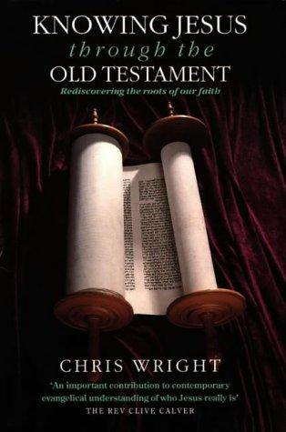 Download Knowing Jesus Through the Old Testament