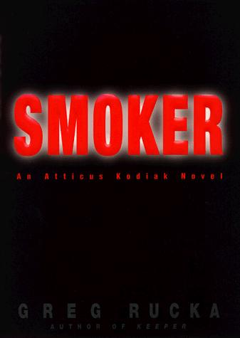 Smoker by Greg Rucka
