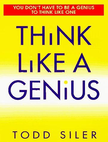 Download Think Like a Genius
