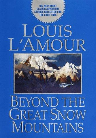 Download Beyond the great snow mountains