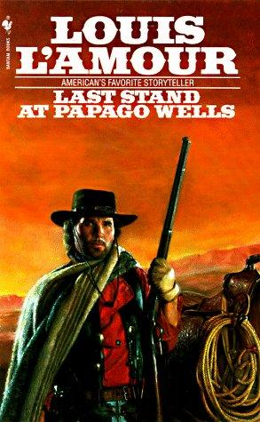 Download Last Stand at Papago Wells (Bantam Books)