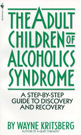 Download Adult Children of Alcoholics Syndrome