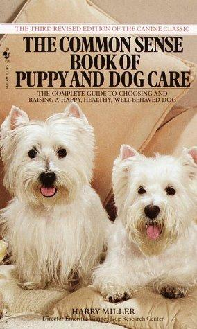 Download Common Sense Book of Puppy and Dog Care