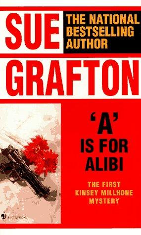 """A"" is for alibi by Sue Grafton"
