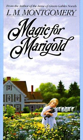 Download Magic for Marigold (L.M. Montgomery Books)