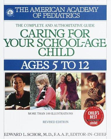 Download Caring for Your School Age Child