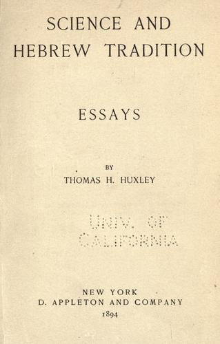Science and Hebrew tradition by Thomas Henry Huxley