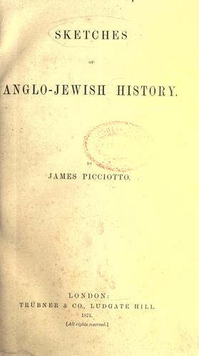 Sketches of Anglo-Jewish history.