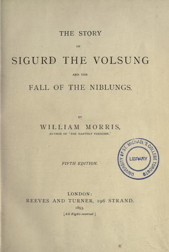 Download The story of Sigurd the Volsung and the fall of the Niblungs.