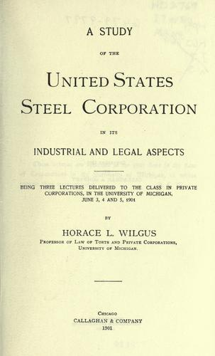 Download A study of the United States Steel Corporation in its industrial and legal aspects