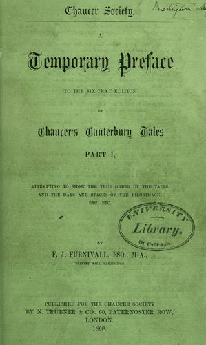 Download A temporary preface to the six-text edition of Chaucer's Canterbury Tales