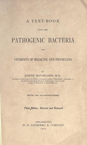 A text-book upon the pathogenic Bacteria