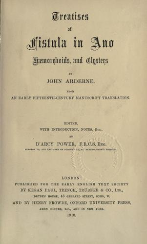 Treatises of fistula in ano, haemorrhoids and clysters