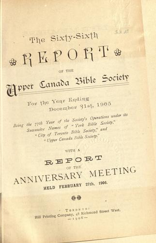 Report of the Upper Canada Bible Society and … of the Society's operations for the year ending …