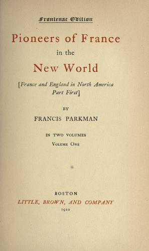 The works of Francis Parkman.