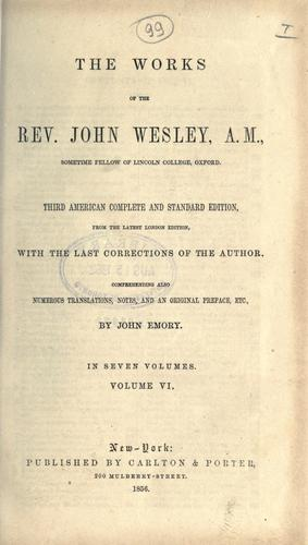 The Works of the Rev. John Wesley.