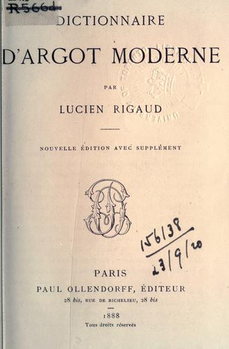 Download Dictionnaire d'argot moderne.