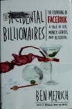 Cover of: The accidental billionaires: the founding of Facebook, a tale of sex, money, genius and betrayal