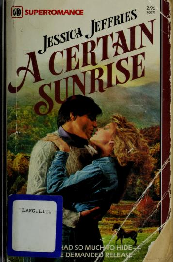 Cover of: A Certain Sunrise   Jessica Jeffries
