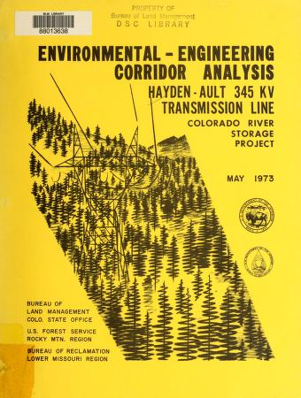 Hayden-Ault 345-kilovolt transmission line, Colorado River Storage Project by United States. Bureau of Land Management. Colorado State Office