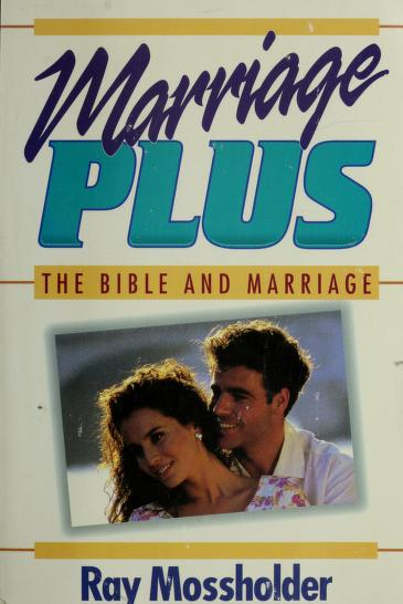 Marriage plus by Ray Mossholder