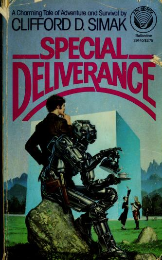 Cover of: SPECIAL DELIVERANCE (Del Rey Books) by Clifford D. Simak