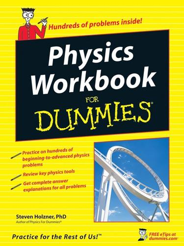 Physics workbook for dummies by Steven Holzner