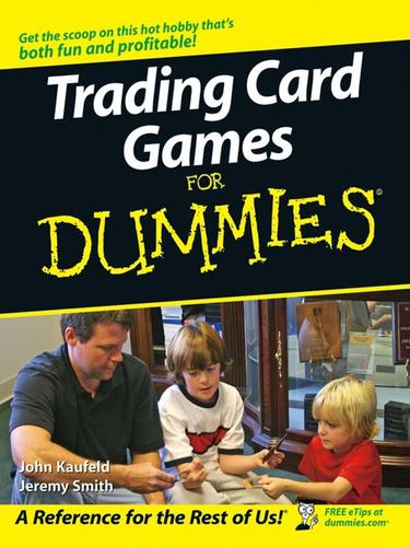 Trading Card Games For Dummies by John Kaufeld