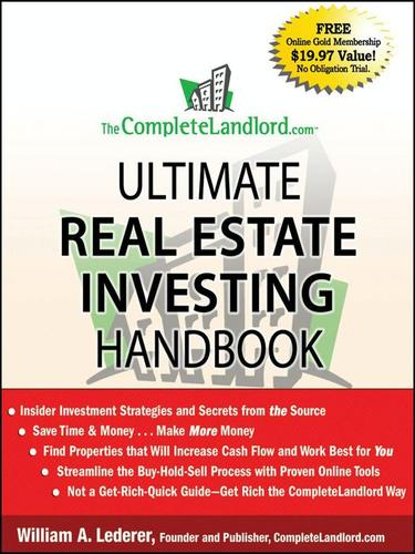 The complete Landlord.com ultimate real estate investing handbook by William A. Lederer
