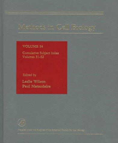 Methods in Cell Biology, Volume 54 by
