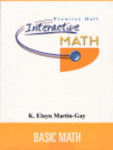 Prentice Hall Interactive Math Basic Math Student Package by K. Elayn Martin-Gay