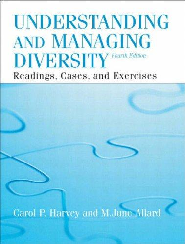 Understanding and Managing Diversity (4th Edition) by Carol Harvey, M. June Allard
