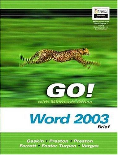 Go! With Microsoft Office Word 2003 Brief and Go Student CD (Go! Series) by Shelley Gaskin